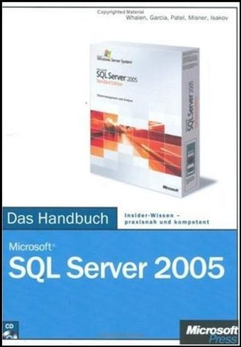 Microsoft SQL Server 2005 - Das Handbuch, m. CD-ROM