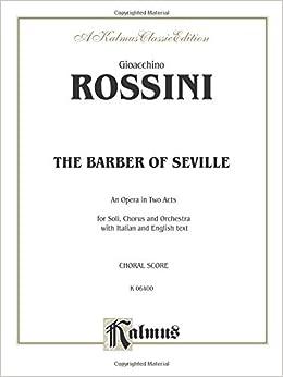 The barber of seville italian english language edition chorus the barber of seville italian english language edition chorus parts kalmus edition italian edition gioacchino rossini 9780757906176 amazon fandeluxe Gallery