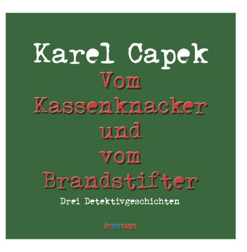 Price comparison product image Karel Capek: Vom Kassenknacker und vom Brandstifter
