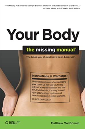 Your Body The Missing Manual By Matthew Macdonald