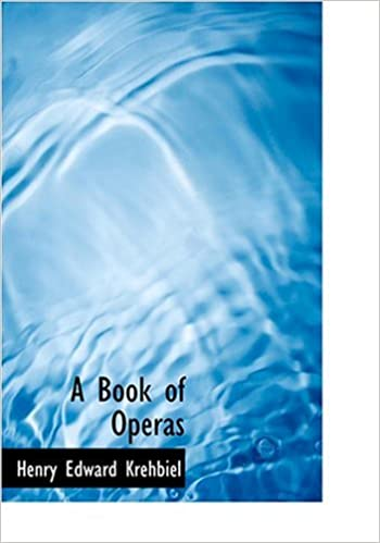A Book of Operas (Large Print Edition)