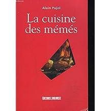 CUISINE DES MÉMÉS (LA)
