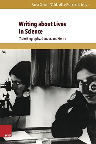 Writing About Lives in Science: Autobiography, Gender, and Genre (Interfacing Science, Literature, and the Humanities)