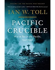 Pacific Crucible: War In The Pacific 1941 - 1943