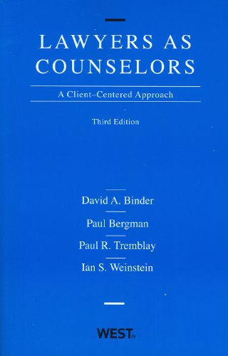 Book cover from Lawyers as Counselors: A Client-Centered Approach, 3rd Edition by David A Binder