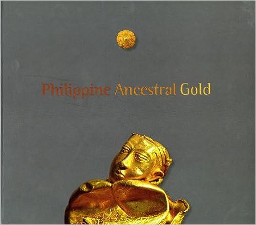 Philippine Ancestral Gold: Florina H  Capistrano-Baker, John