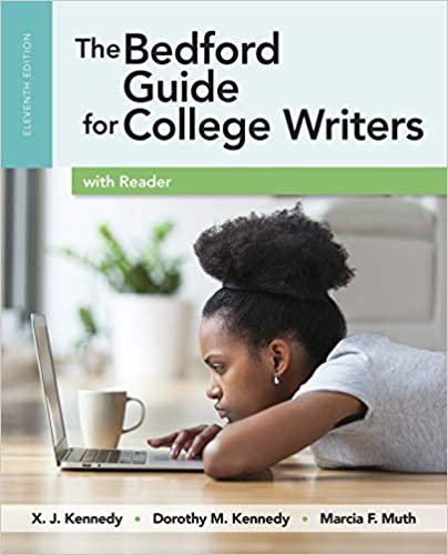 The bedford guide for college writers by dorothy m. Kennedy.