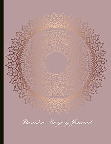 Bariatric Surgical procedure Journal: Stunning Journal With Meals Trackers, Conscious Consuming Worksheets, Weight...