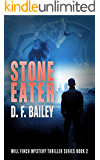 Stone Eater: Will Finch Mystery Thriller Series Book 2