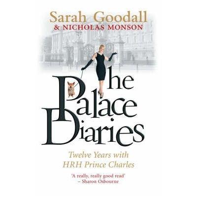 [(The Palace Diaries: Twelve Years with HRH Prince Charles )] [Author: Sarah Goodall] [Mar-2007] pdf epub
