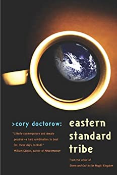 Eastern Standard Tribe by [Doctorow, Cory]