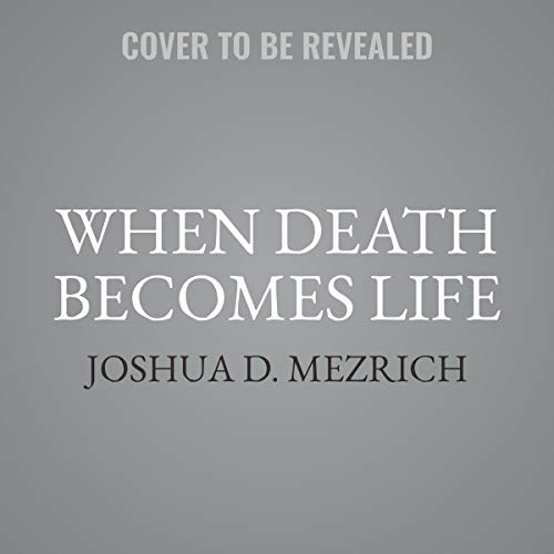 When Death Becomes Life: Notes from a Transplant Surgeon by HarperCollins B and Blackstone Audio