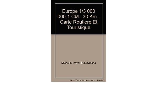 Carte Europe Km.Europe 1 3 000 000 1 Cm 30 Km Carte Routiere Et