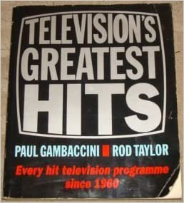 Book Television's Greatest Hits: Every Hit Television Programme Since 1962