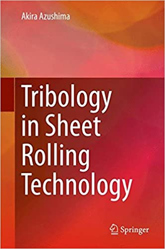 Read online Tribology in Sheet Rolling Technology PDF, azw (Kindle), ePub, doc, mobi