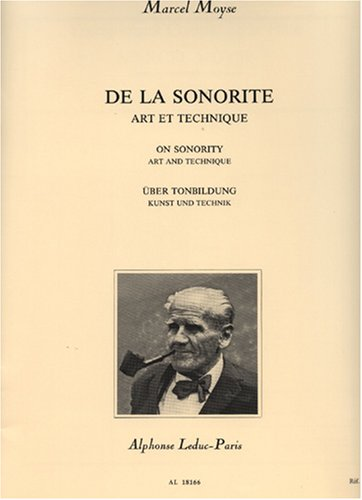 Marcel Moyse: On Sonority Art and Technique for Flute