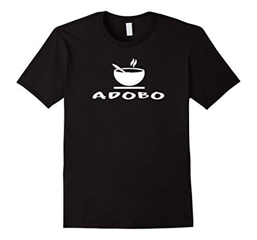 Mens Adobo Filipino Chicken Philippines Food Pinoy Funny Tees Medium Black
