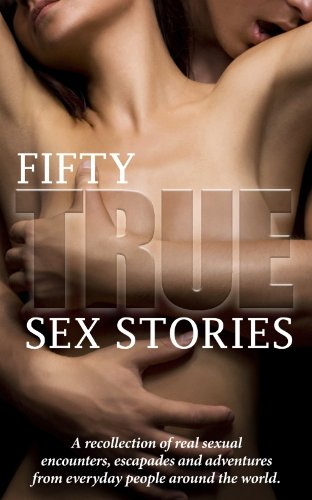 True sex stories real people