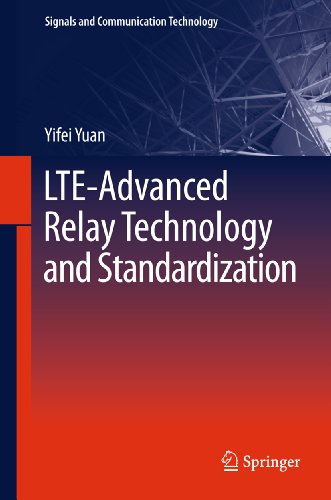 Download LTE-Advanced Relay Technology and Standardization (Signals and Communication Technology) Pdf