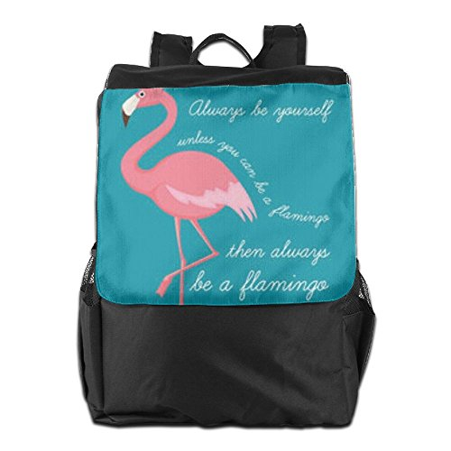 HSVCUY Personalized Outdoors Backpack,Travel/Camping/School-Always Be Yourself Be A Flamingo Adjustable Shoulder Strap Storage Dayback For Women And Men