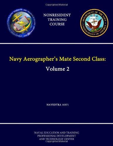 Download Navy Aerographer's Mate Second Class: Volume 2 - Navedtra 10371 pdf
