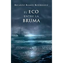 El eco entre la bruma (Spanish Edition)