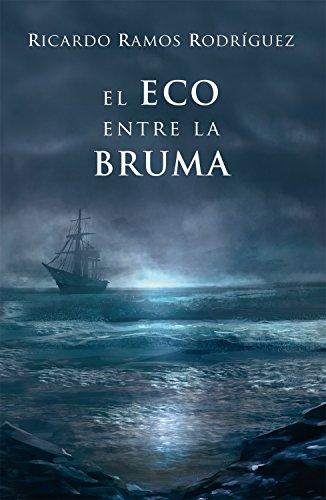 el-eco-entre-la-bruma-spanish-edition