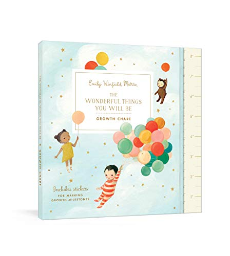 - The Wonderful Things You Will Be Growth Chart: Includes Stickers for Marking Growth Milestones