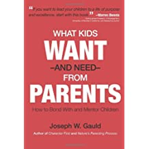 What Kids Want and Need From Parents