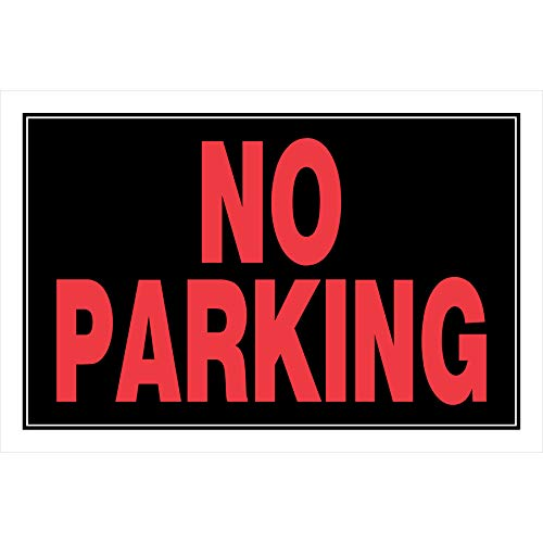 Hillman 839902 No Parking Sign, Black and Red Plastic, 8x12 Inches 1-Sign