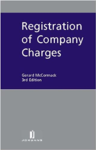 Registration of Company Charges: Third Edition
