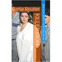 Killer Mom: Darlie Routier