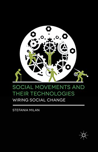 Download Social Movements and Their Technologies: Wiring Social Change Pdf