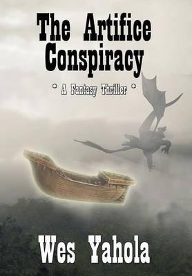 Download By Wes Yahola - The Artifice Conspiracy (2015-04-01) [Hardcover] ebook