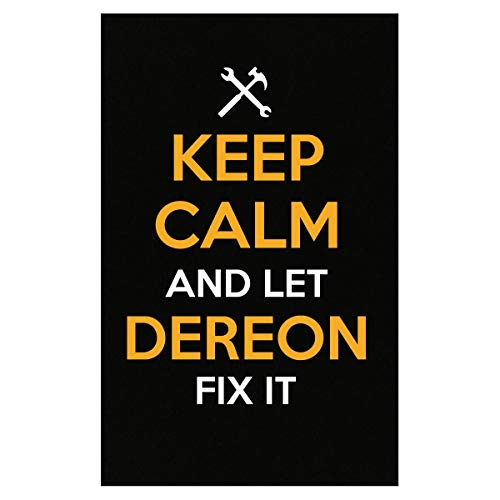 (Inked Creatively Keep Calm and Let Dereon Fix It Poster)