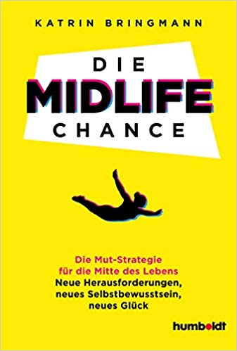 Die Midlife Chance