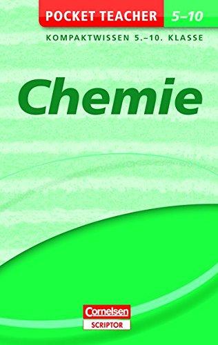 Chemie: Kompaktwissen 5.-10. Klasse (Pocket Teacher)