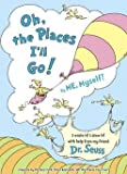 Dr. Seuss: Oh, the Places I'll Go! by Me, Myself (Hardcover); 2016 Edition