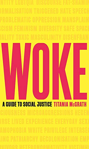 Woke: A Guide to Social Justice (Douglas Murray The Strange Death Of Europe Review)
