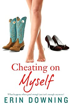 Cheating on Myself by [Downing, Erin]