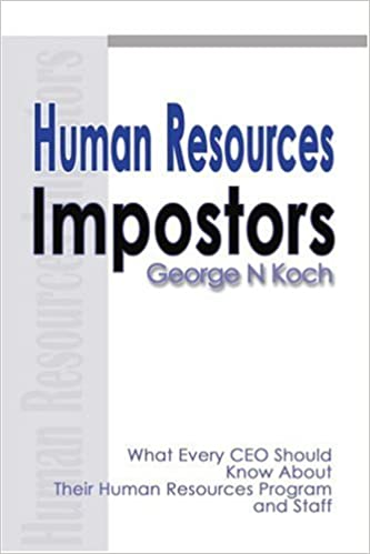 Book Human Resources Impostors: What Every CEO Should Know About Their Human Resources Program and Staff
