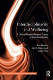 Interdisciplinarity and Wellbeing (Routledge Studies in Critical Realism)