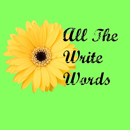 All The Write Words: Quotes and Sayings for Your Scrapbooking Layouts and ()