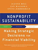 img - for Nonprofit Sustainability: Making Strategic Decisions for Financial Viability book / textbook / text book