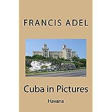 Cuba in Pictures: Havana