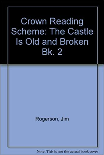 Crown Reading Scheme: The Castle is Old and Broken Bk. 2