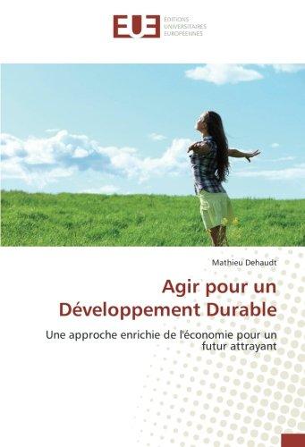 Agir pour un Développement Durable: Une approche enrichie de l
