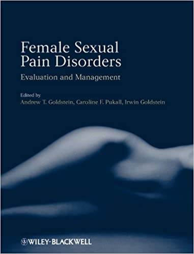 Female Sexual Pain Disorders: Evaluation And Management por Andrew T. Goldstein epub