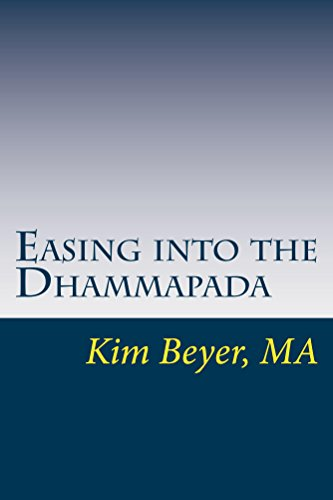 Easing into the Dhammapada (The Easing Into Collection Book 2) by [Beyer, Kim]