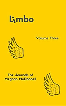 Limbo: Volume Three (The Journals of Meghan McDonnell Book 3) (English Edition) de [McDonnell, Meghan]